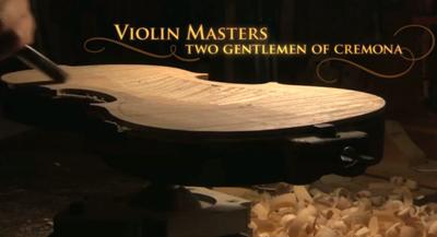 Violin Masters, Two Gentlemen of Cremona